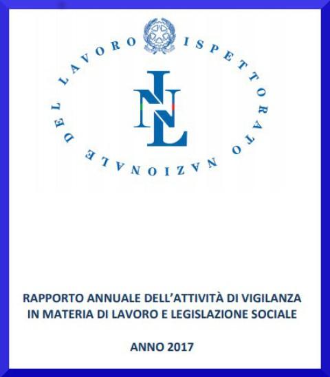 Rapporto Annuale dell'Attività di Vigilanza 2017 in materia di lavoro e legislazione sociale