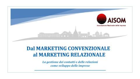 TORINO, 5 giugno 2018_Dal marketing convenzionale al marketing relazionale
