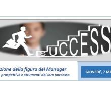 MILANO, 7 marzo 2019_L'evoluzione della figura dei Manager