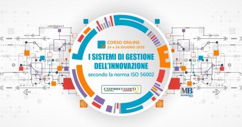 Corso Online sui Sistemi di Gestione dell'Innovazione_24-26 giugno 2020