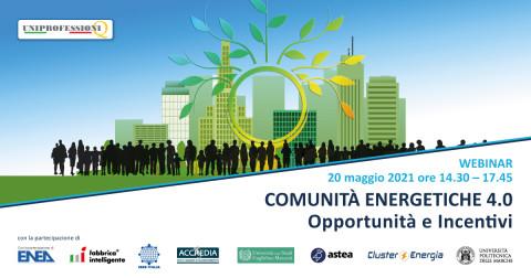 WEBINAR_UNIPROFESSIONI_COMUNITA' ENERGETICHE 4.0_20 maggio 2021